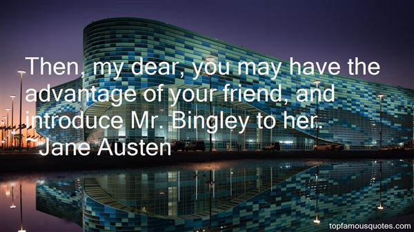 Quotes About Mr Bingley