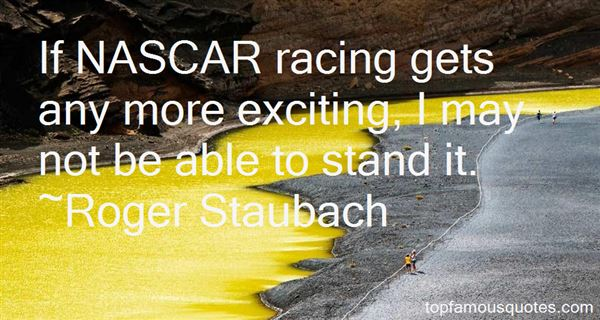Quotes About Nascar Racing