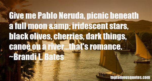 Quotes About Neruda