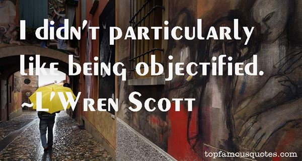 Quotes About Objectified