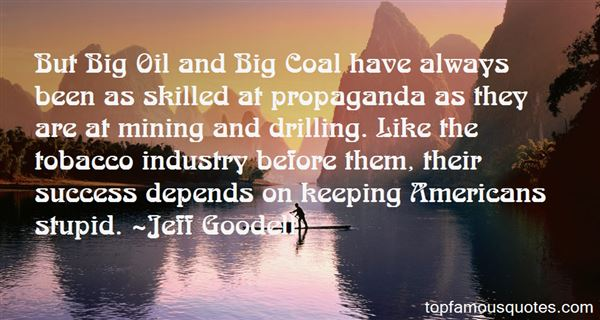 Quotes About Oil Industry