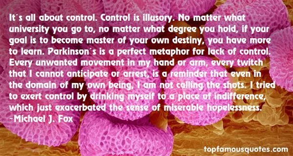Quotes About Out Of Your Control