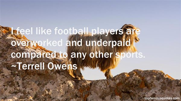 Quotes About Overworked And Underpaid