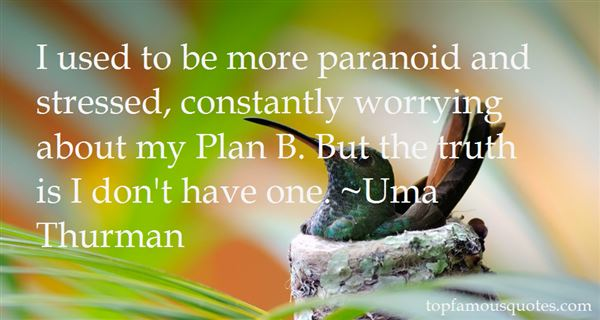 Quotes About Paranoid