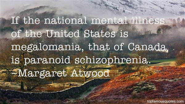 Quotes About Paranoid Schizophrenia