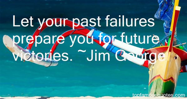 Quotes About Past Failures