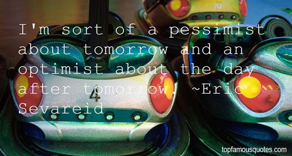 Quotes About Pessimist And Optimist