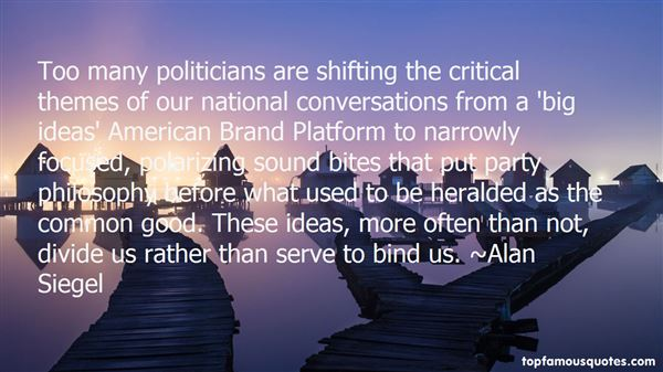 Quotes About Polarizing