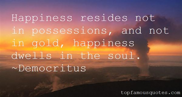 Quotes About Possessions And Happiness