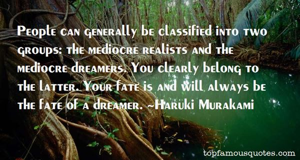 Quotes About Realists And Dreamers