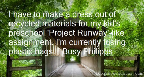 Quotes About Recycled Materials