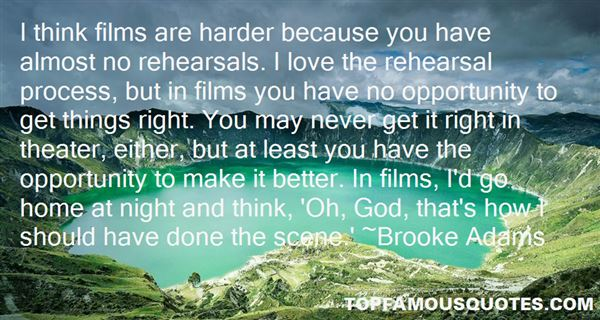 Quotes About Rehearsals