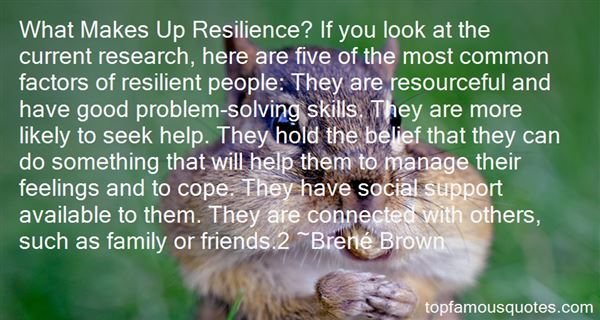 Quotes About Resilient