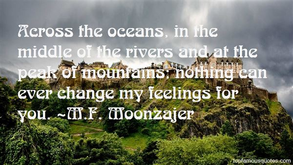 Quotes About Rivers And Mountains