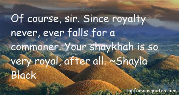 Quotes About Royalty