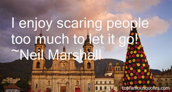 Quotes About Scaring