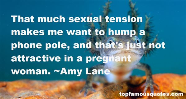 Quotes About Sexual Tension