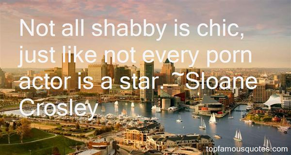 Quotes About Shabby Chic