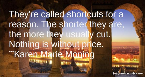 Quotes About Short Cuts