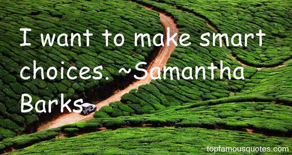 Quotes About Smart Choices