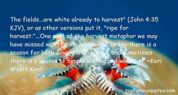 Quotes About Sowing And Reaping