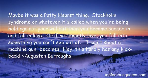 Quotes About Stockholm Syndrome