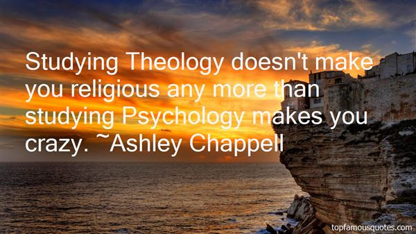 Quotes About Studying Theology