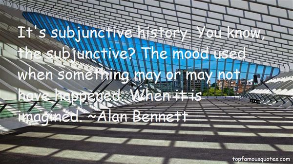 Quotes About Subjunctive
