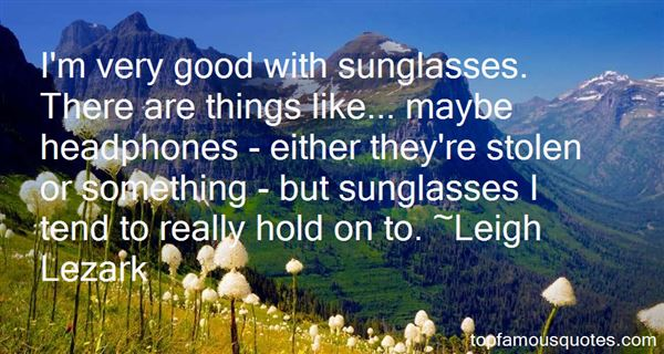 Quotes About Sunglasses