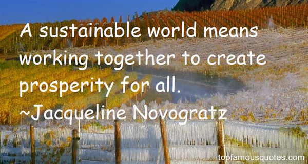 Quotes About Sustainable Prosperity