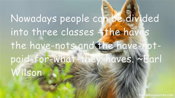 Quotes About The Have Nots