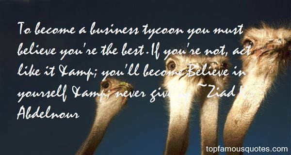 Quotes About Tycoon