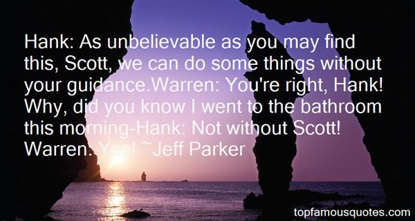 Quotes About Unbelievable Things