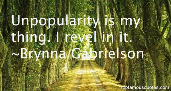 Quotes About Unpopularity