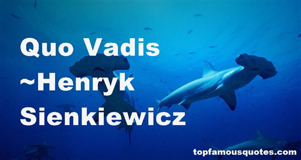 Quotes About Vadis