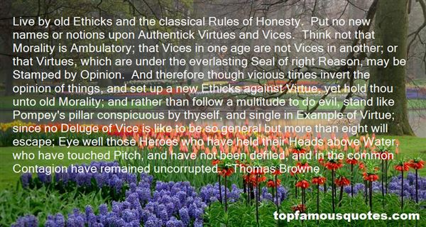 Quotes About Virtues And Vices