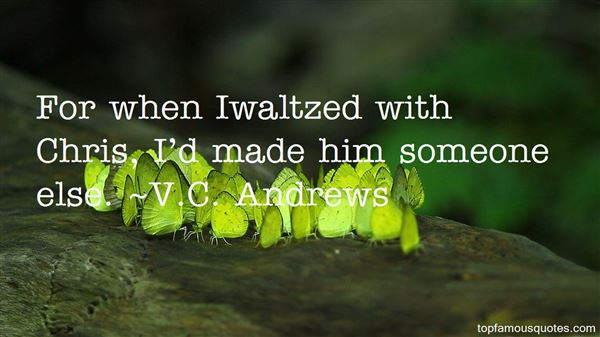 Quotes About Waltzed