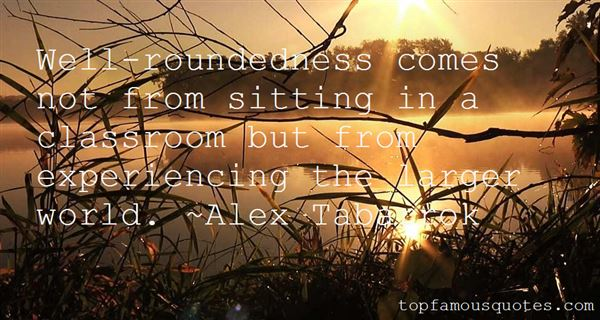 Quotes About Well Roundedness