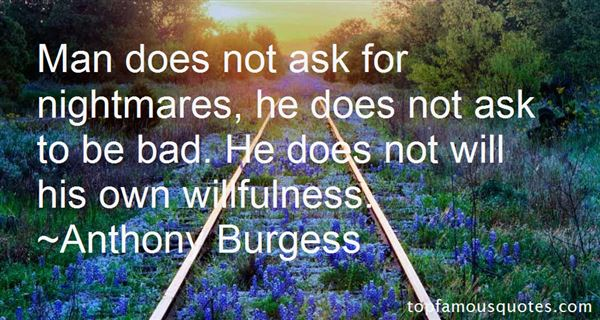 Quotes About Willful