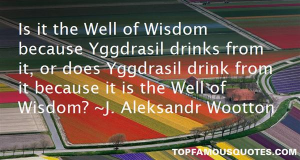 Quotes About Yggdrasil