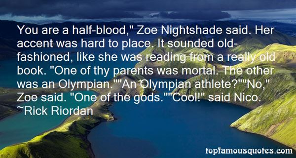 Quotes About Zoe Nightshade