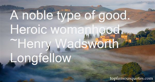 Quotes About A Noble Woman