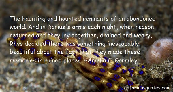 Abandoned Places Quotes: best 5 famous quotes about Abandoned Places