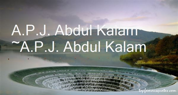 Quotes About Abdul Kalam