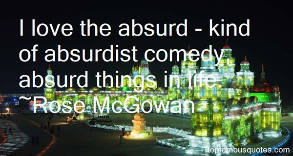 Quotes About Absurdist