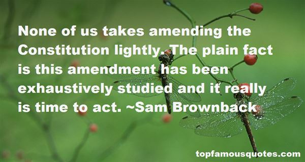 Quotes About Amending The Constitution