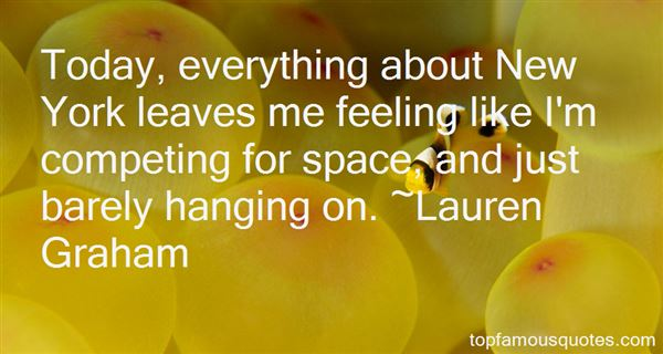 Quotes About Barely Hanging On