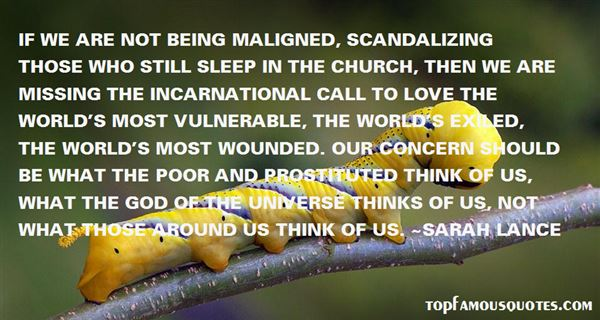 Quotes About Being Maligned