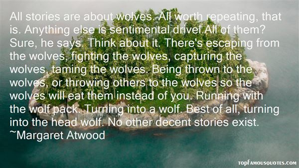 Quotes About Being Thrown To The Wolves