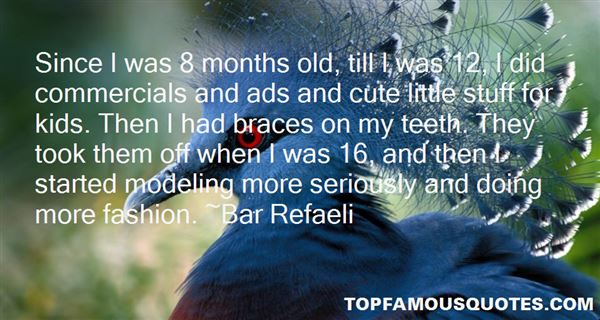 Quotes About Braces On Teeth